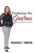 Predestine for Greatness
