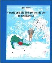 Horatio und die Einhorn-Herde der Himmelswiese