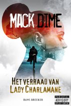 Mack Dime, het verraad van Lady Charlamane