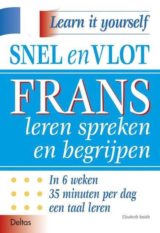 Snel en vlot Frans leren spreken en begrijpen - E. Smith | Readingchampions.org.uk
