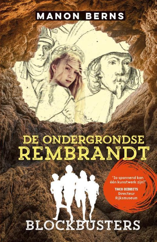 Blockbusters - De ondergrondse Rembrandt - Manon Berns | Readingchampions.org.uk