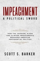Impeachment - A Political Sword