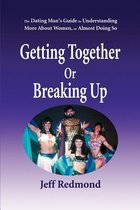 Getting Together or Breaking Up