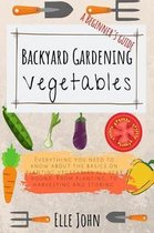 Backyard Vegetable gardening