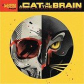 A Cat In A Brain (180 G Deluxe Gatefold 2Lp)