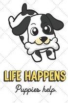 Life Happens Puppies Help