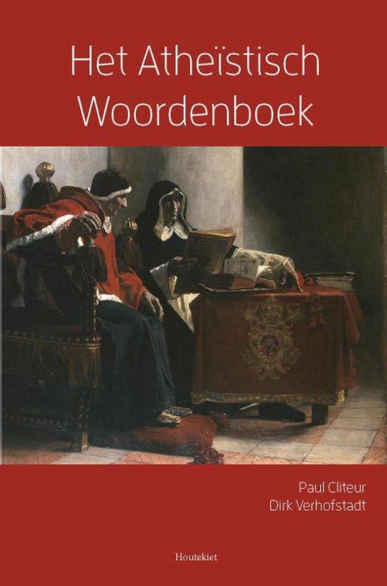 Het Atheïstisch woordenboek - Paul Cliteur |