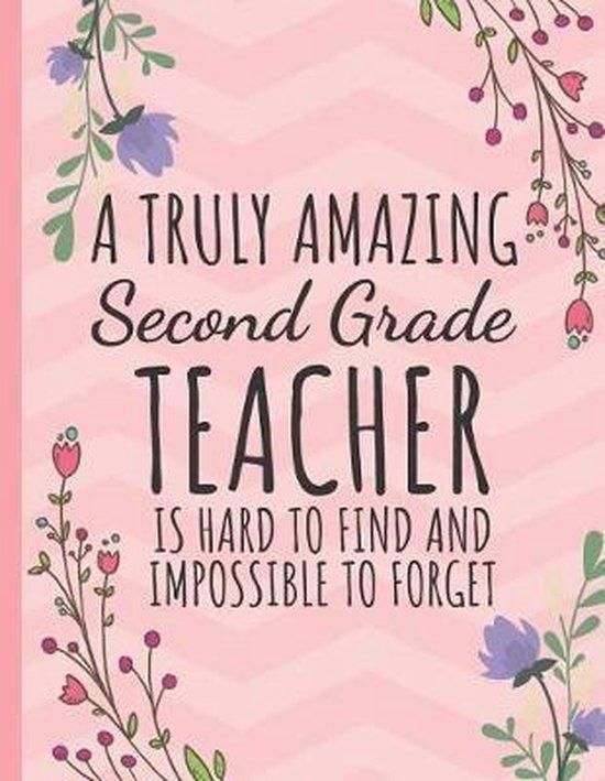A Truly Amazing Second Grade Teacher