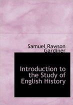 Introduction to the Study of English History