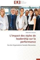L Impact Des Styles de Leadership Sur La Performance
