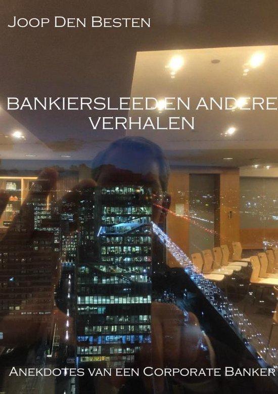 Bankiersleed en andere verhalen - Joop den Besten |