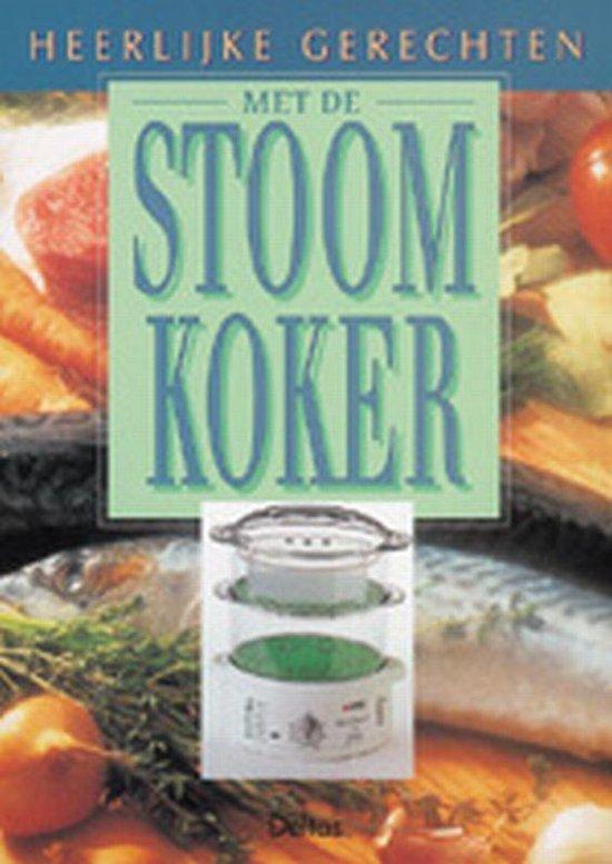 Heerlijke Gerechten Met De Stoomkoker - F. Verheyden | Readingchampions.org.uk