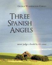 Three Spanish Angels