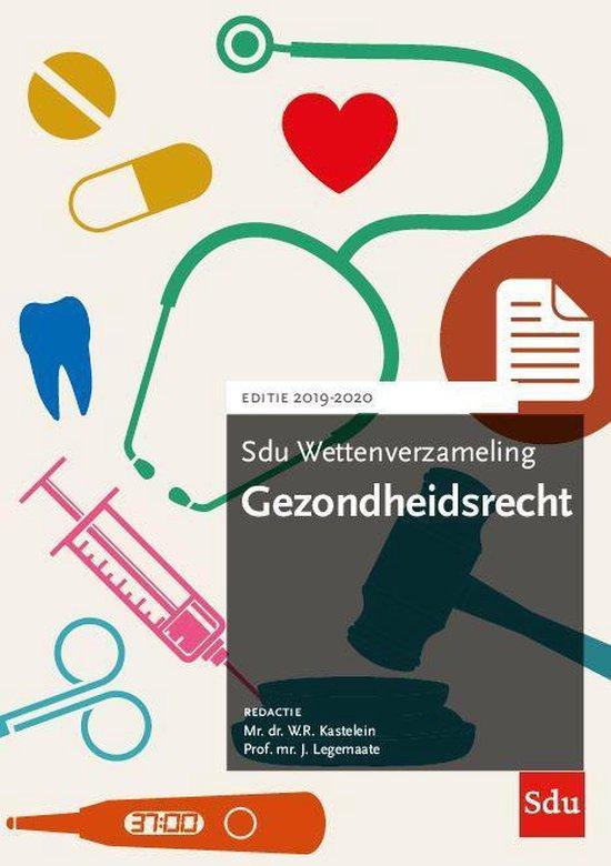 Sdu wettenverzameling - Sdu Wettenverzameling Gezondheidsrecht 2019-2020 - none  