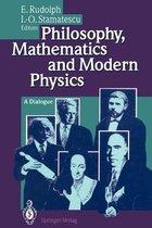 Philosophy, Mathematics and Modern Physics