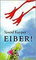 Eiber! (Kinderboekenweekgeschenk 2000)