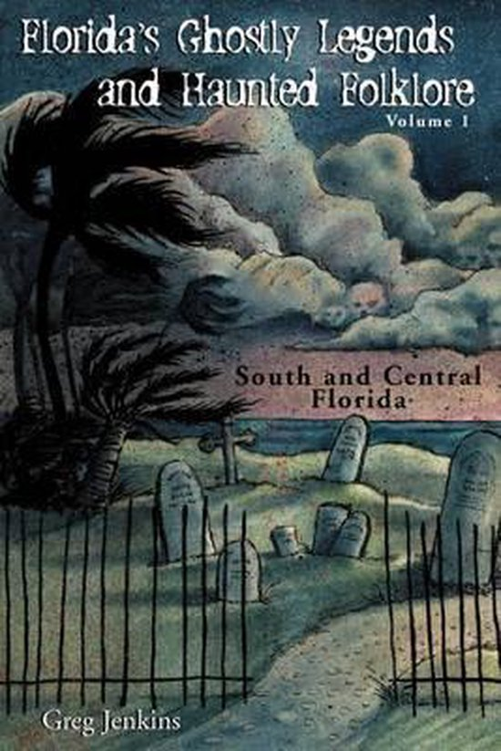 Florida's Ghostly Legends and Haunted Folklore