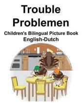 English-Dutch Trouble/Problemen Children's Bilingual Picture Book