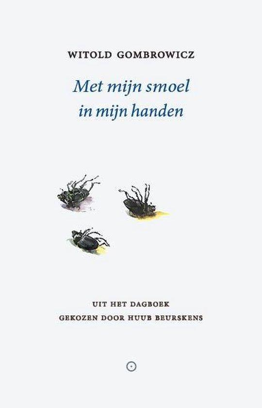 Boek cover Met mijn smoel in mijn handen van Witold Gombrowicz (Paperback)