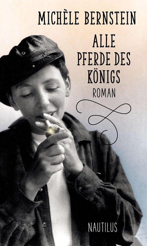 Boek cover Alle Pferde des Königs van Michèle Bernstein