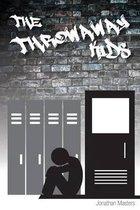 The Throwaway Kids