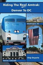 Riding the Real Amtrak