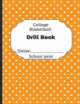 College Basketball Drill Book Dates