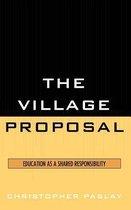 The Village Proposal