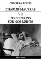 OEuvres et Ecrits de Charles Maurras VII