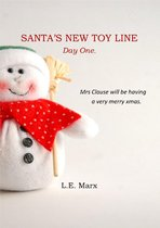 Santa's New Toy Line: Day One