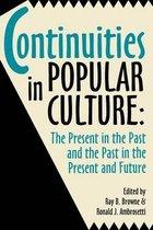 Continuities in Popular Culture
