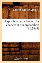 Exposition de la Theorie Des Chances Et Des Probabilites (Ed.1843)