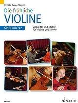 Die fröhliche Violine 2. Spielbuch