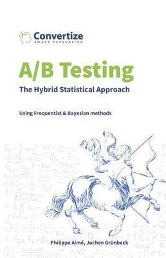 A/B Testing - The Hybrid Statistical Approach