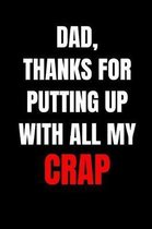 Dad, Thanks for Putting Up with All My Crap