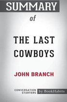 Summary of The Last Cowboys by John Branch