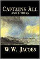 Captains All and Others by W. W. Jacobs, Fiction, Short Stories