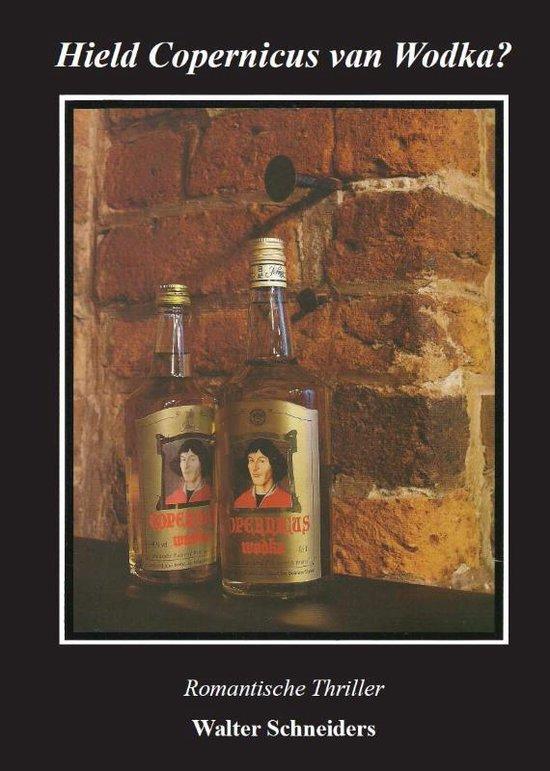 Hield Copernicus van wodka? - Walter Schneiders |