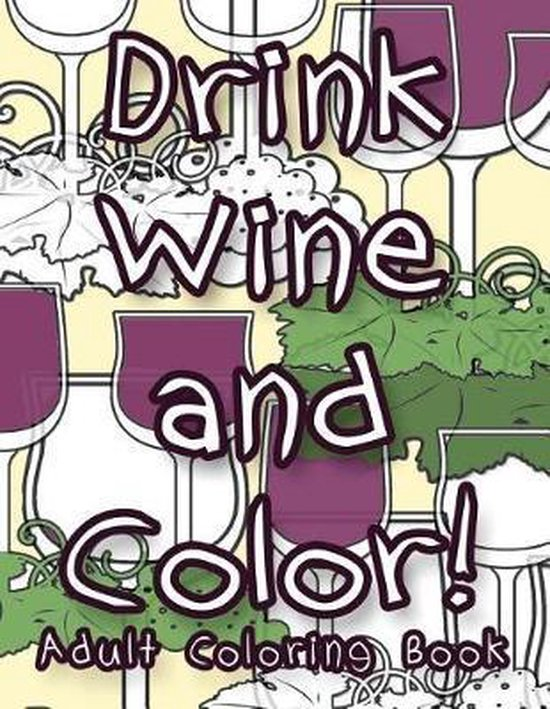 Drink Wine and Color