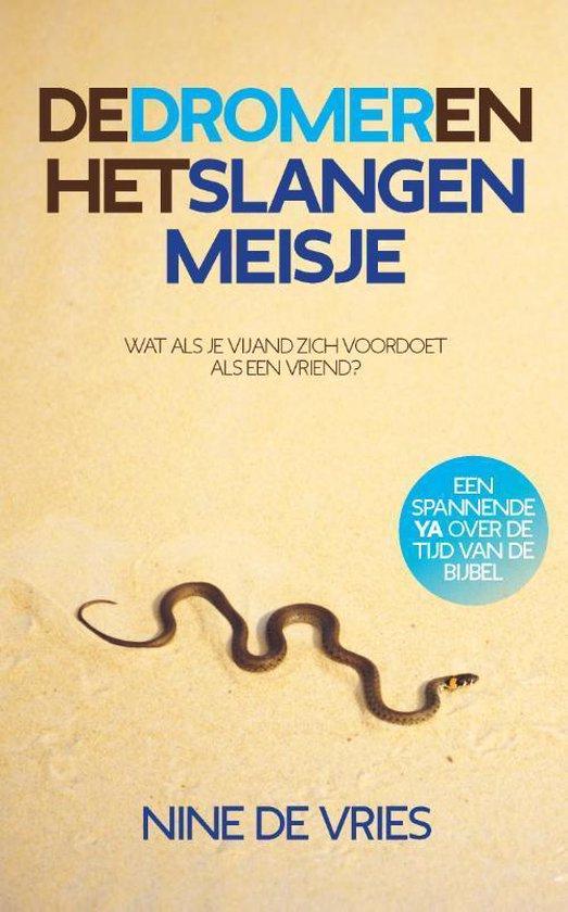 De dromer en het slangenmeisje - Nine de Vries |