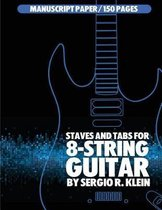 Staves and Tabs for 8-String Guitar