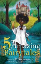 5 Amazing Fairytales