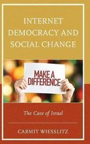Internet Democracy and Social Change