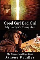 Good Girl Bad Girl My Father's Daughter