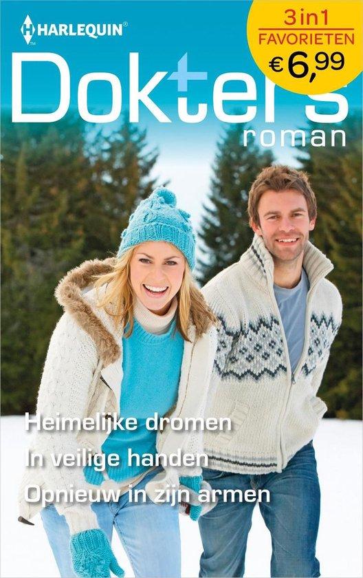 Doktersroman Favorieten 631 - Heimelijke dromen ; In veilige handen ; Opnieuw in zijn armen - Abigail Gordon |