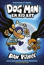 Dog Man 4 - Dog Man en Kid Kat