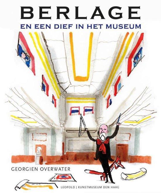 Kunstprentenboeken - Berlage en een dief in het museum - Georgien Overwater   Readingchampions.org.uk