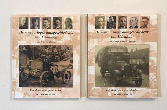 De vooroorlogse autogeschiedenis van Udenhout - Loo, Joost van der |