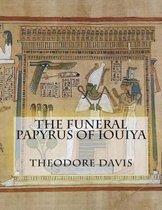 The Funeral Papyrus of Iouiya
