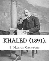 Khaled (1891). by